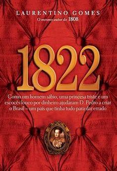 1822 - Laurentino Gomes