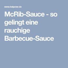 McRib-Sauce - so gelingt eine rauchige Barbecue-Sauce