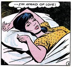"Comic Girls Say..."" I'm afraid of love! "" #comic #vintage"