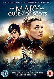 Best Period Dramas: Tudor and Stuart Eras   Mary Queen of Scots (2013)