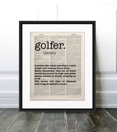 Golf PRINTGolf Definition PrintHumorous Golf PrintGolf GiftGolf Lover GiftGift for Golferfunny golf giftGolf decorGolf Gifts For Men by thelittlewordsmith Golf Gifts For Men, Gifts For Golfers, Golf Humor, Funny Golf, Book Page Art, English Dictionaries, Golf Quotes, Literary Quotes, Cool Items
