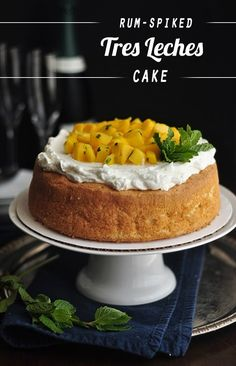 Rum-Spiked Tres Leches Cake with Mango and Mint