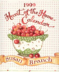 Every Christmas my sister and I give each other a calendar and I think for the last 10 or so years it's always been a Susan Branch calendar. LOVE her work!