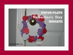 Adorable paper plate wreath for Valentine's Day! #craft #ValentinesDay