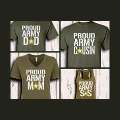 Proud Army Family Shirts/Custom Army Shirts/Army Mom/Army Dad/Army Sister/ Army Girlfriend Army Mom Shirts, Sister Shirts, Boys Shirts, Tee Shirts, Army Sister, Army Girlfriend, Birthday Wishes For Daughter, Best Birthday Wishes, Birthday Bash