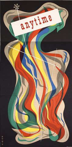 """""""Anytime"""", (ca. 1948), Offset, Size: 83.8 x 42.1 inches (213 x 107 cm.),Printer: Litho in USA - Graphic Design Unknown, Signed: 'Vision' (!)."""