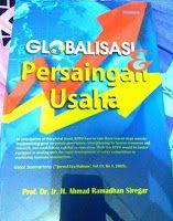 Toko Buku Sang Media : GLOBALISASI DAN PERSAINGAN USAHA
