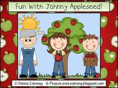 Fun with Johnny Appleseed: This 118 page unit has everything you need to celebrate Johnny Appleseed while strengthening the emergent skills of your K-1 students