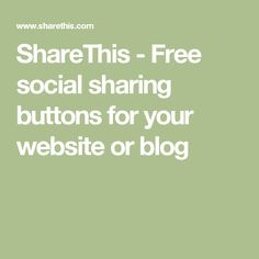 ShareThis - Free social sharing buttons for your website or blog