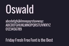 OSWALD - modern sans serif
