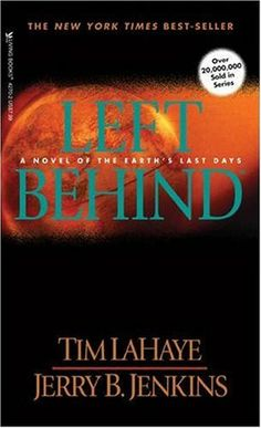 Left Behind (Left Behind, #1) 2 stars** Didn't make it through the book.