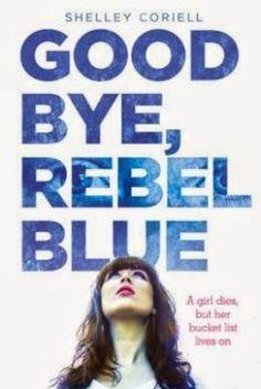 New Arrival: Goodbye, Rebel Blue by Shelley Coriell