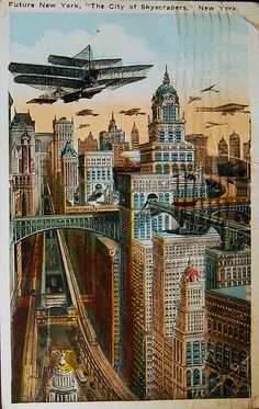 """Future New York vintage postcard. This was mailed in 1925 from Brooklyn to Germany. It has a 2 cent  stamp on the back, a note in German, and a paragraph starting  """"Future New York will be pre-eminently the city of  skyscrapers."""" Printed by H. Finkelstein & Son"""