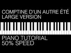 Comptine d'un autre été - Piano tutorial - YouTube