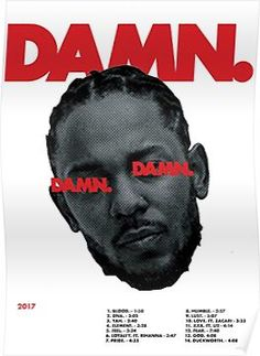 'DAMN Kendrick Lamar' Poster by americanblues Poster Design, Graphic Design Posters, Graphic Design Inspiration, Graphic Design Typography, Arte Do Hip Hop, Hip Hop Art, Music Covers, Album Covers, Techno Style