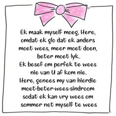 Wisdom Quotes, Me Quotes, Afrikaans, Faith, My Love, D1, Bedrooms, Woman, Gallery