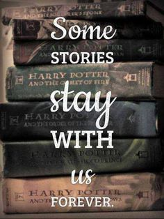 Some story stay with us forever. With me its harry potter