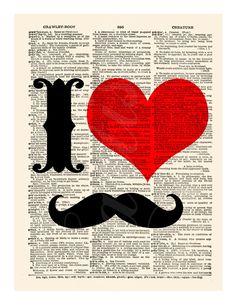 Dictionary Art Print I Love Moustache