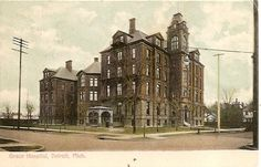 Grace Hospital, demolished in 1979. Harry Houdini died here on Halloween night, 1926.