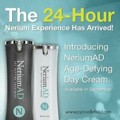 Click Here for our December Special!  Buy the Night and Day cream on AD for 3 months and the Day Cream is free for LIFE! $120.00 www.joyfield.theneriumlook.com