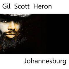 Found Johannesburg by Gil Scott-Heron with Shazam, have a listen: http://www.shazam.com/discover/track/40604082