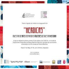 HEROICAS, exposición colectiva basada en mujeres notables de la historia de Chile en el Museo Marítimo de Valparaíso.