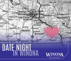 Date ideas in the city of love, errr, I mean Winona, MN. | Winona State University