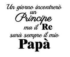 I love my daddy Arley Queen, Italian Quotes, Italian Phrases, Tumblr Love, Love You, My Love, Some Words, Book Quotes, Sentences