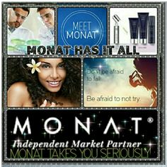 Once you try Monat you won't go back!