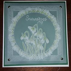 T t snowdrops Handmade Stamps, Handmade Cards, Clarity Card, Parchment Design, Parchment Cards, Mum Birthday, Kirigami, Paper Cutting, Crafts To Make