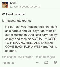 """Nico waltzes into Hades palace just like """" Will told me to go to hell so I am going to live here for a week"""""""