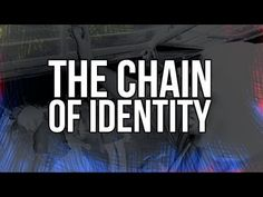 The Chain of Identity   StormCloudsGathering