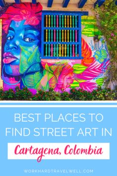 Best Places to Find Street Art in Cartagena - All Things Travel- A guide to where to find street art in Cartagena, Colombia. Best Places to Find Street Art in Cartagena Kim South America Destinations, South America Travel, Holiday Destinations, North America, Travel Destinations, Solo Travel, Travel Tips, Travel Info, Travel Abroad