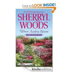 Where Azaleas Bloom (Sweet Magnolias): Sherryl Woods: Amazon.com: Kindle Store Book 10