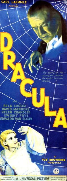 Dracula (1931) USA Universal Horror D: Tod Browning. Bela Lugosi, Helen Chandler, Dwight Frye, Edward Van Sloan. 7/03/03 *