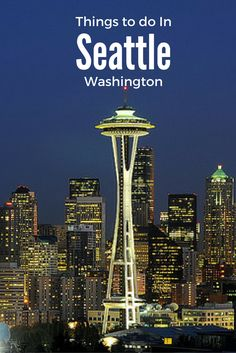Read about the top things to do in Seattle, Washington for your family visit with or without kids. Do not miss the best Seattle Attractions on your visit!