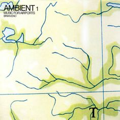 MapCarte 99/365: Music for Airports by Brian Eno, 1978