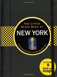 The Little Black Book of New York: The Essential Guide to the Quintessential City (Travel Guide) (Little Black Books (Peter Pauper Hardcover...