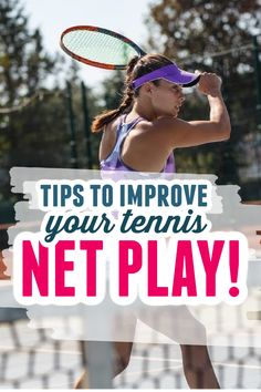 Beign aggressive at the net can be benifical for both doubles and singles tennis players. Try these tennis tips to improve your net play and win your next tennis game.