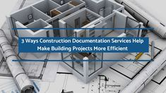 Accurate and precise Construction Documentation Services(CD) helps in making a building project more efficient and error-free. This post discusses a few ways in which construction documentation can help you in streamlining the building process.