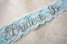 Breakfast at Tiffany's Lace Bridal Sash - Tiffany Blue, White and Silver Bachelorette Sash - Customizable Future Mrs. Sash by CrystallizedDesign on Etsy https://www.etsy.com/listing/173316607/breakfast-at-tiffanys-lace-bridal-sash