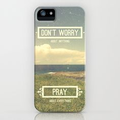 Don't Worry About Anything | Pray About Everything iPhone Case by Pocket Fuel - $35.00