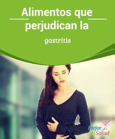 Alimentos que perjudican la gastritis  La irritación de la mucosa gástrica debido a los malos hábitos alimenticios (entre otras causas) es cada vez más frecuente en los adultos de todo el mundo.
