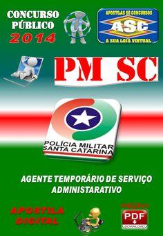 Apostila Concurso Publico PM SC Agente Temporario de Servico Administrativo 2014