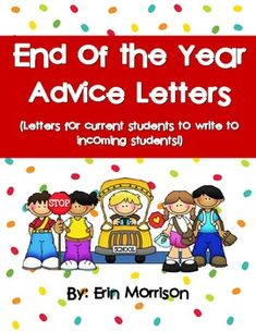FREE- Your current students will love reflecting on their year by writing to a future incoming student! This product contains 5 letters for Kindergarten-4th grade.