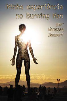 1º post da série especial Burning Man! Na foto, a enorme escultura de uma mulher que é erguida todos os anos no Burning Man :)