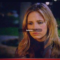Buffy the Vampire Slayer buffering.