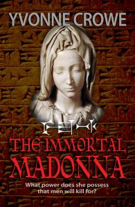 "$1.99/FREE Historical Mystery in ""THE IMMORTAL MADONNA"" by YVONNE CROWE  THE IMMORTAL MADONNA by YVONNE CROWE   $3.99 - $1.99 Sept 27-28, 2014 Or Get it FREE with Kindle Unlimited! Who is The Immortal Madonna and what is the mystery surrounding her? What secret does she possess that men are willing to kill for? What is the Knights of Malta's connection to the Templar Knights? And why do they covet The Immortal Madonna and her secret?To unlock this secret, Nicolina Fabia"