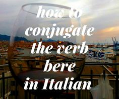 """How to Conjugate the Verb """"Bere"""" in Italian"""