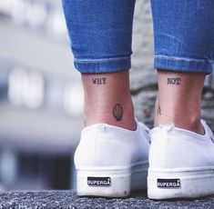 Words 'why' and 'not' inked on both ankles - < Quote & Word Tattoos > - Minimalist Tattoo Wörter Tattoos, Mini Tattoos, Trendy Tattoos, Cute Tattoos, Body Art Tattoos, Small Tattoos, Tatoos, Simple Word Tattoos, Small Tattoo Quotes